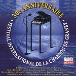 30e Anniversaire - Festival international de la chanson de Granby